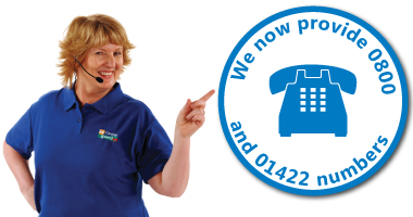 We offer 0800 and 01422 number - you choose the cheapest