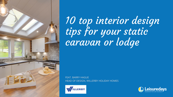 Top interior design tips for your static caravan